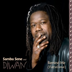 Album cover - Remind Me (Fatalima) by Samba Sene & Diwan; cover pic by marc marnie