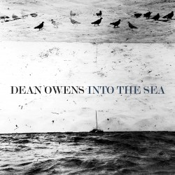 Album cover of Into the Sea by Dean Owens
